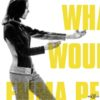 What Would Emma Peel Do?