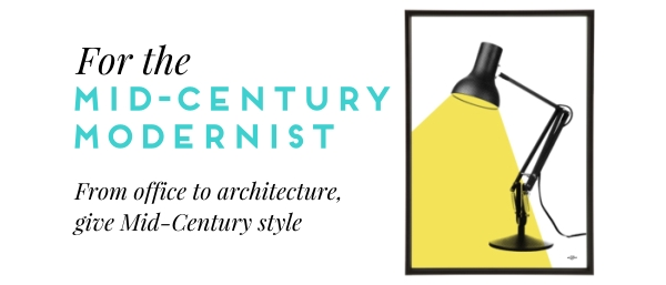 For the Mid-Century Modernist