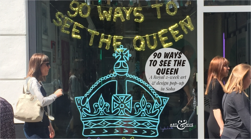 90_ways_to_see_the_queen_artandhue
