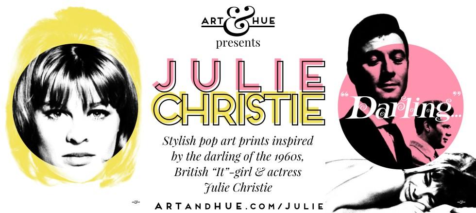 Art & Hue presents Julie Christie Pop Art