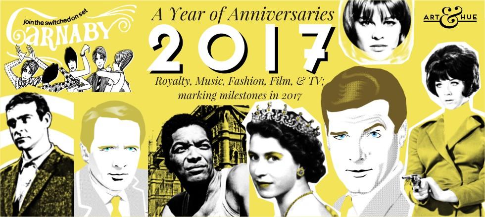 2017 Anniversaries & Events Art & Hue