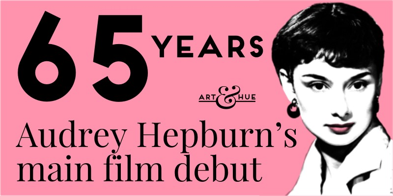 65 years since Audrey Hepburn made her first main film debut