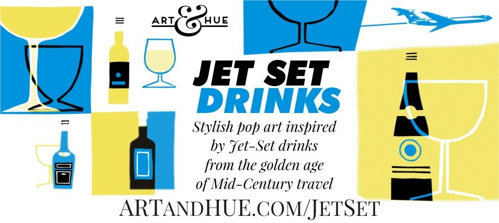Jet Set Drinks by Art & Hue pop art collection
