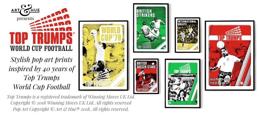 Art & Hue presents Top Trumps World Cup Football Pop Art Prints