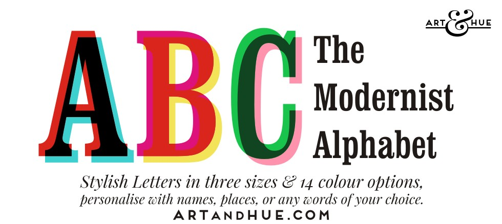 Modernist Alphabet pop art prints of stylish letters by Art & Hue