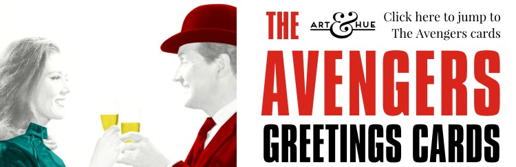 The Avengers Greetings Cards with Steed & Mrs Emma Peel by Art & Hue