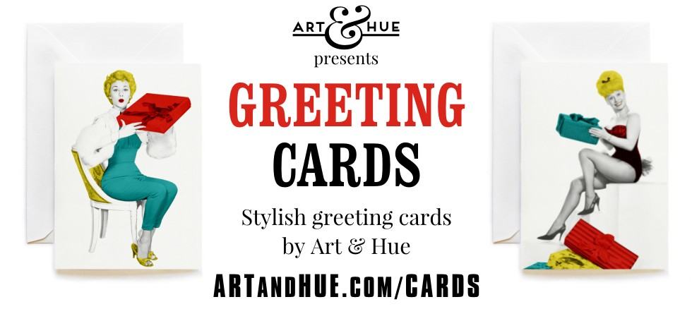 Stylish Greeting Cards by Art & Hue