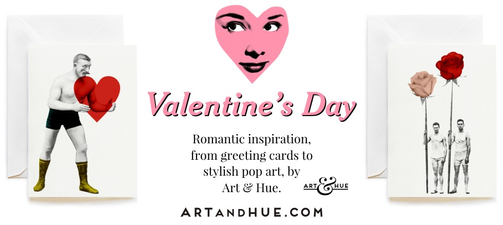Valentine's Day Cards and Pop art Inspiration by Art & Hue