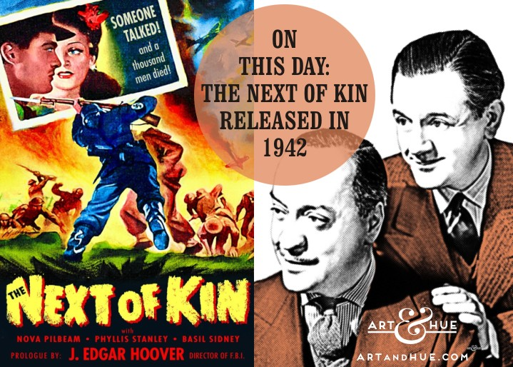 On This Day: The Next of Kin released in 1942