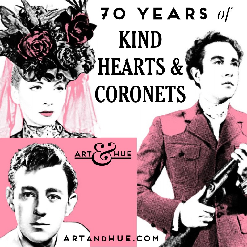 70 years Kind Hearts & Coronet Art & Hue