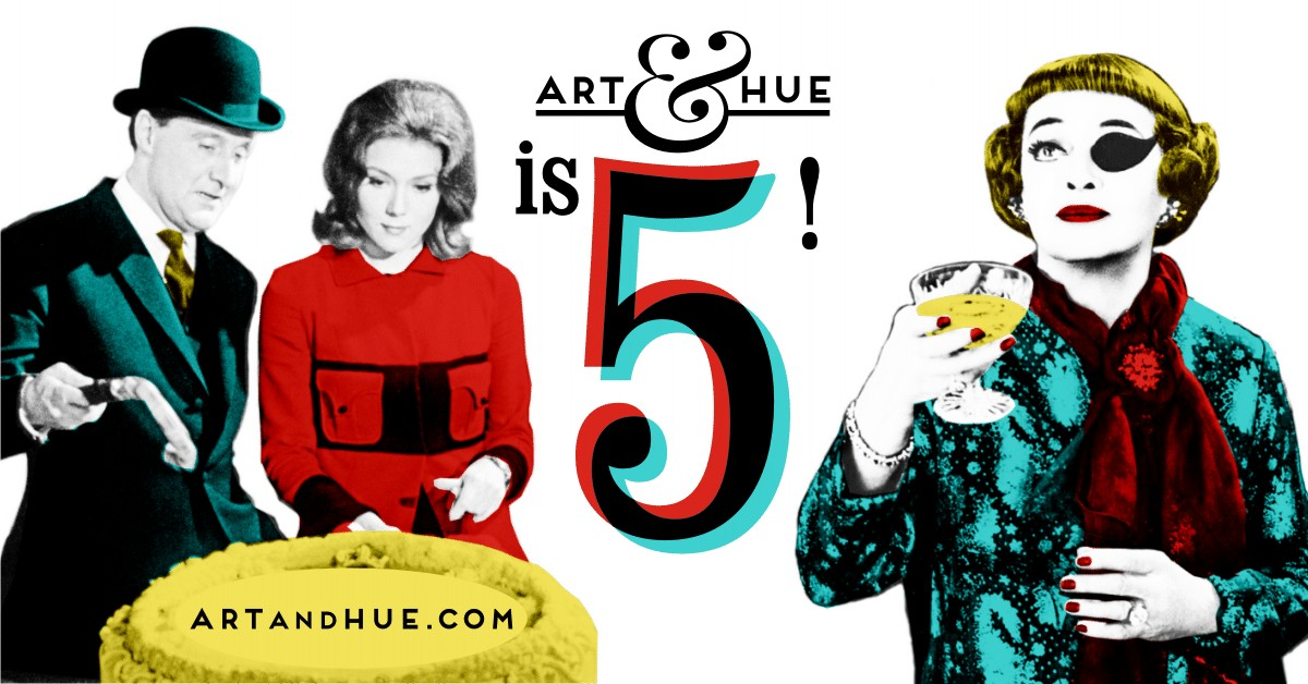Art & Hue is 5 years old!