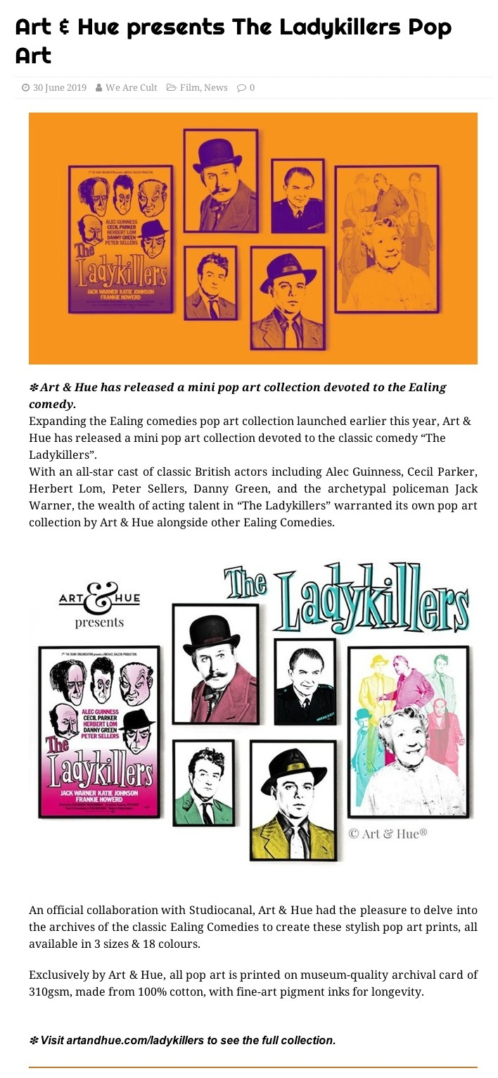 We Are Cult post about The Ladykillers pop art by Art & Hue