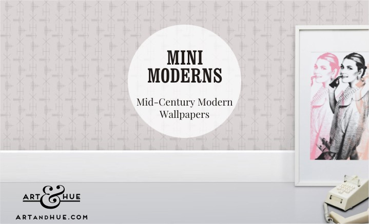 Mini Moderns Wallpapers inspired by Mid-Century Modern style