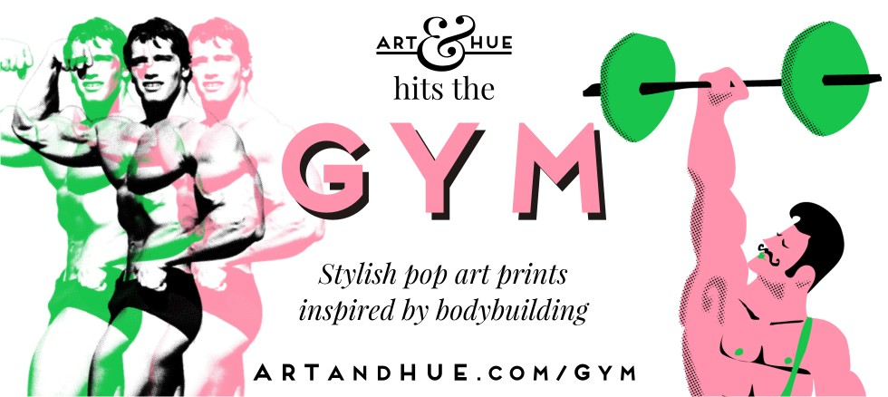 Gym inspired pop art by Art & Hue
