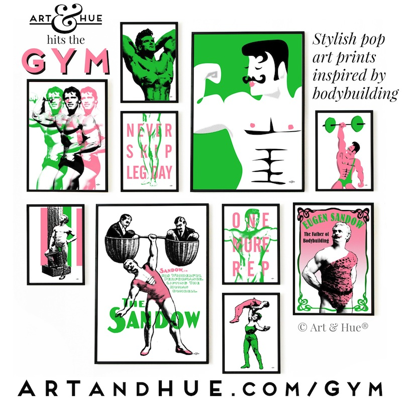 Art & Hue hits the Gym with a new collection of stylish pop art prints inspired by bodybuilding