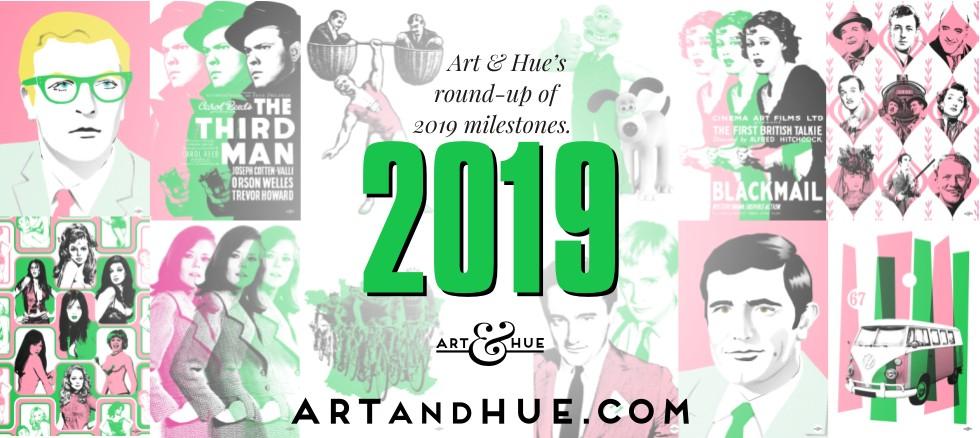 2019 Anniversaries round-up by Art & Hue