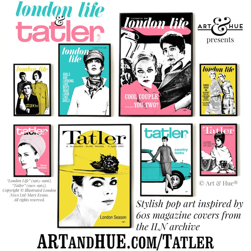Art & Hue presents London Life & Tatler pop art prints