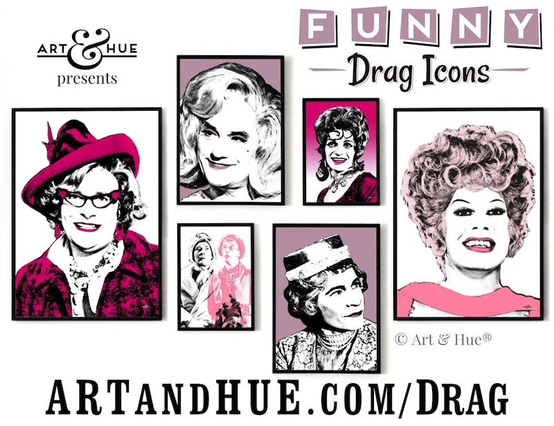 Funny Drag Icons pop art prints by Art & Hue
