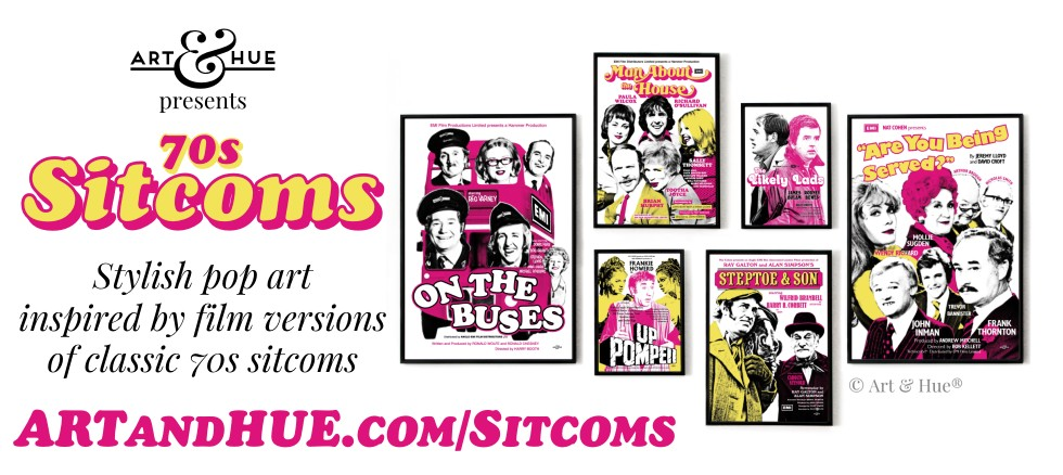 Art & Hue presents 70s Sitcoms pop art prints