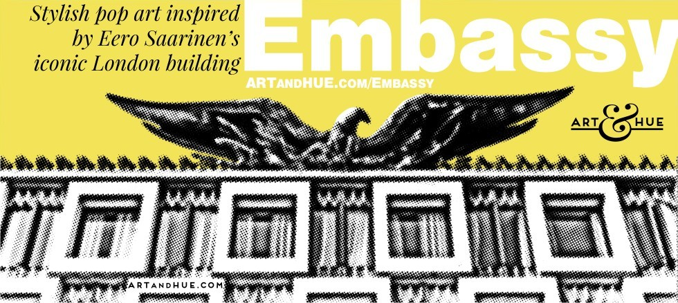 Embassy pop art prints by Art & Hue
