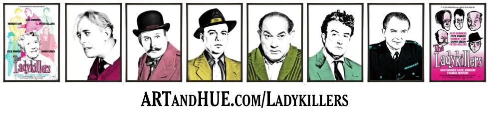 The Ladykillers Pop Art prints by Art & Hue
