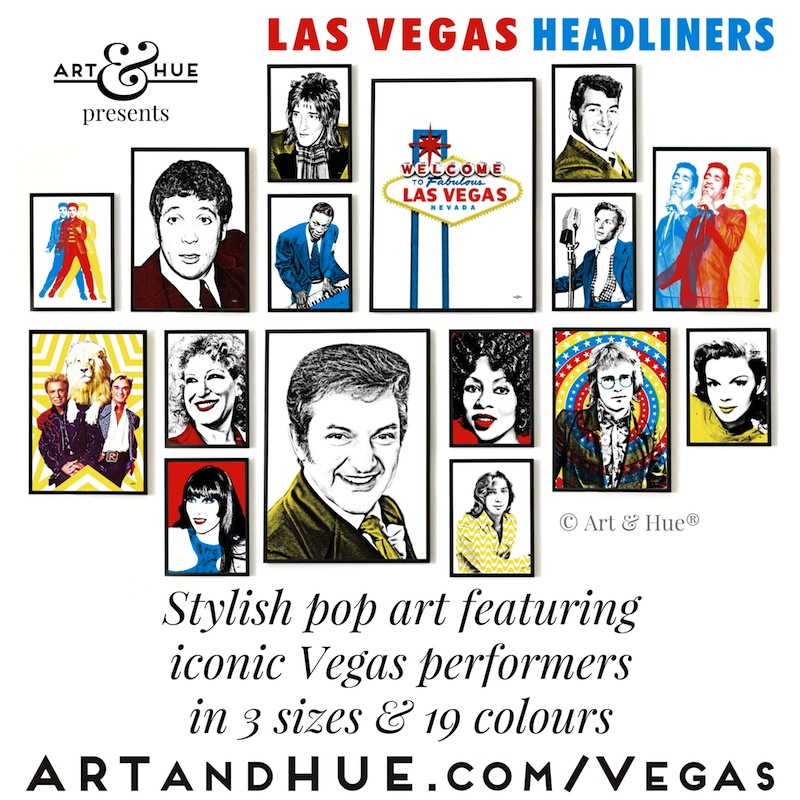 Art & Hue presents Las Vegas Headliners pop art prints