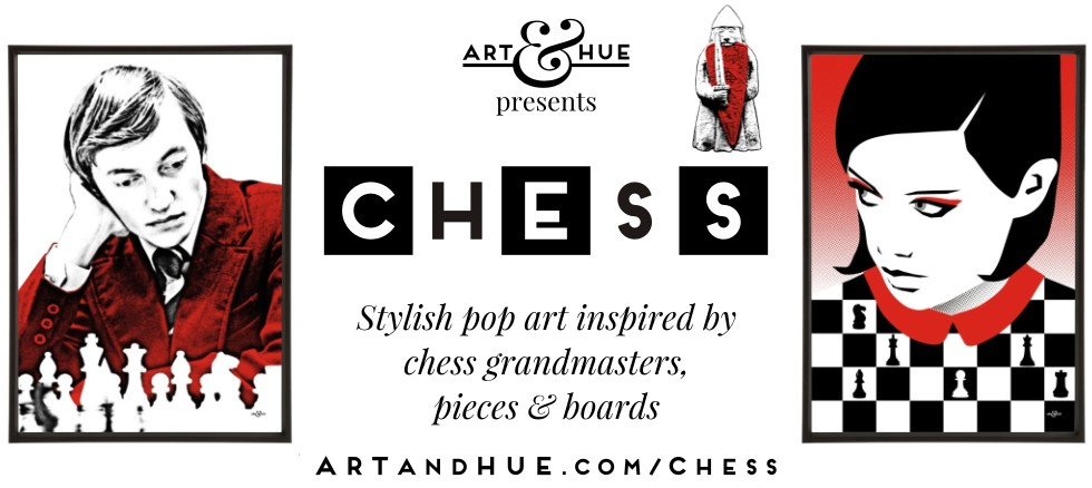 Chess pop art prints by Art & Hue