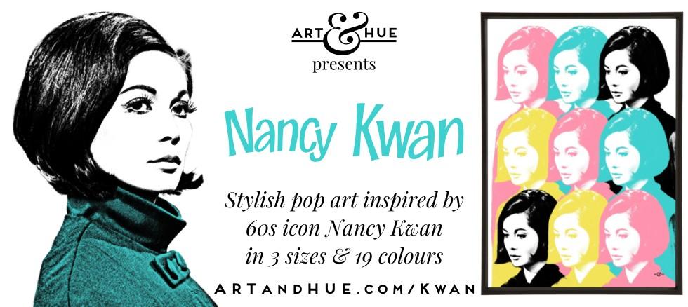 Art & Hue presents Nancy Kwan pop art prints