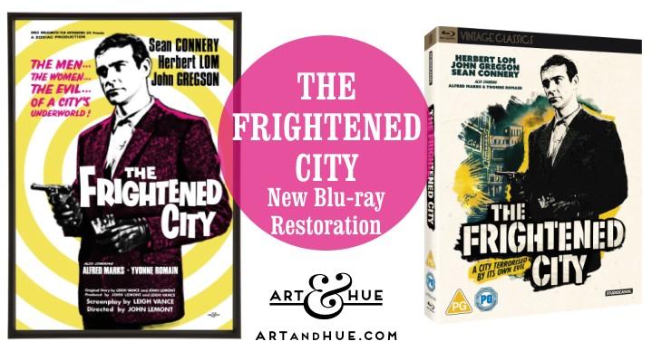 Blu-ray & DVD new restoration of The Frightened City
