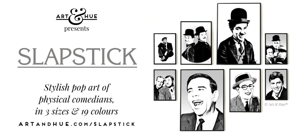 Art & Hue presents Slapstick stylish pop art prints