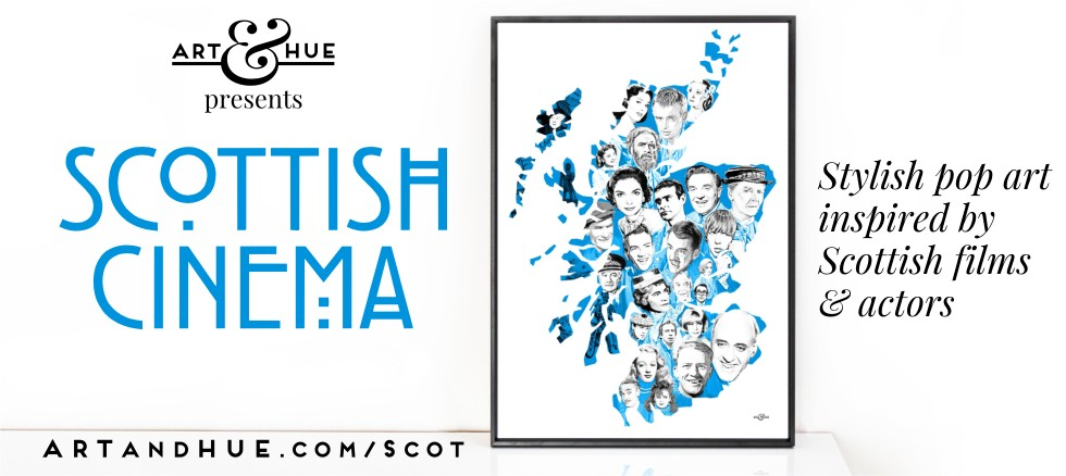 Scottish Cinema pop art by Art & Hue